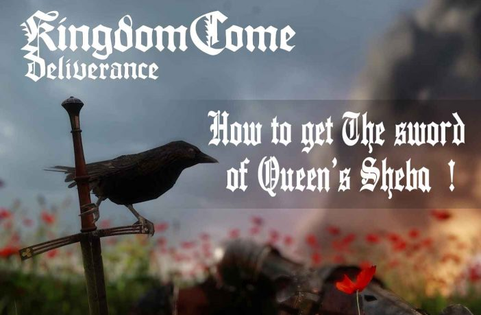 how-get-the-sword-of-queen-sheba-kingdom-come-deliverance