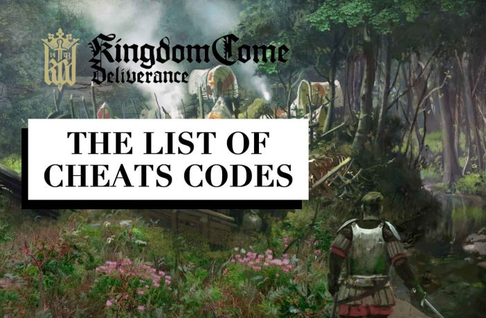 list-of-cheats-codes-kingdom-come-deliverance