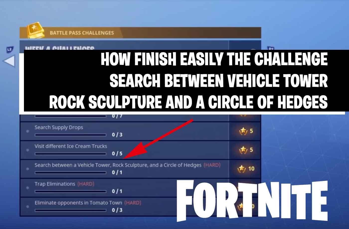 Fortnite Challenge Week 4 How Finish The Challenge Of Search Between