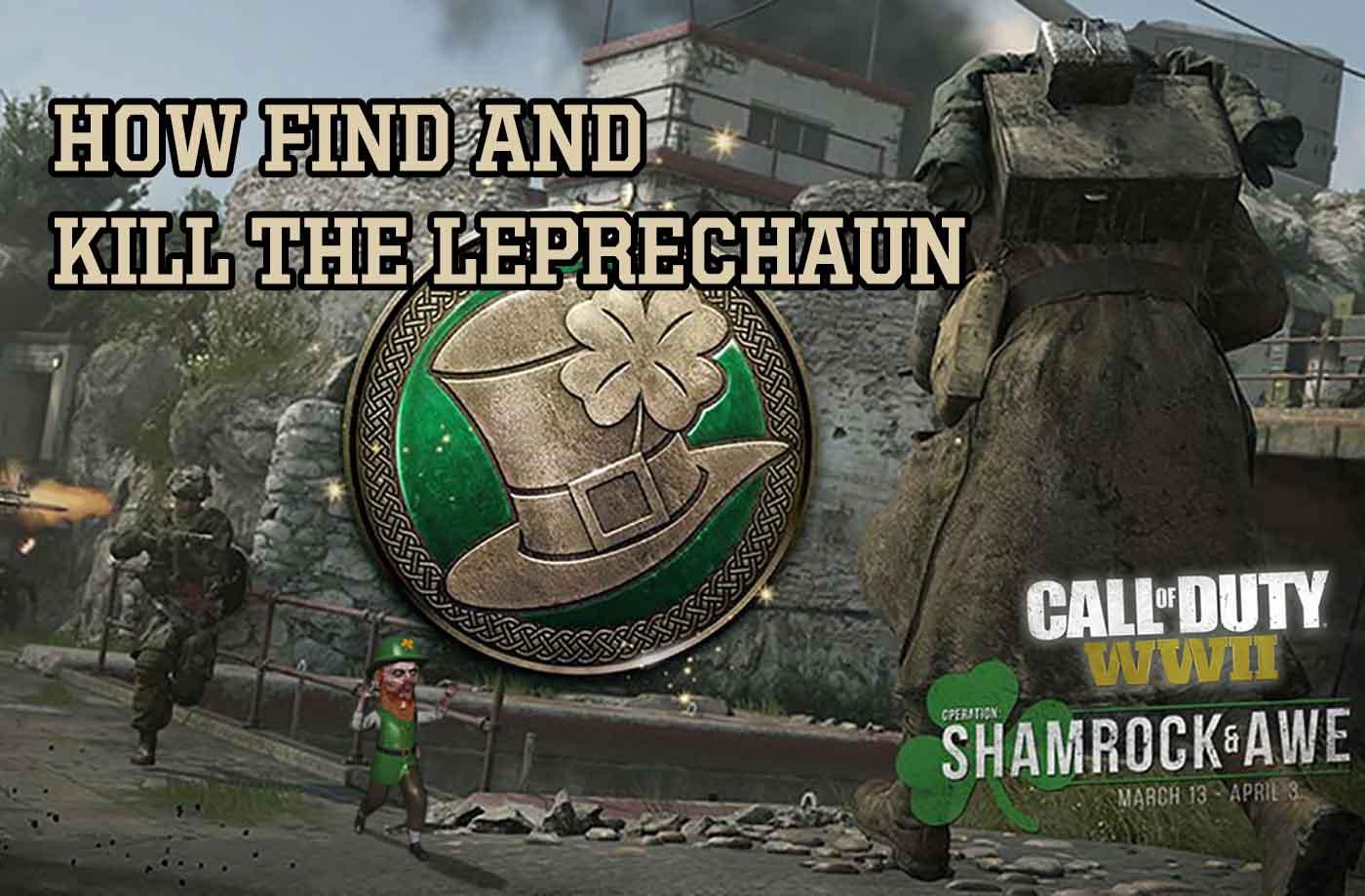 Call of Duty WW2 Explain of the Leprechaun Hunt Mosh Pit