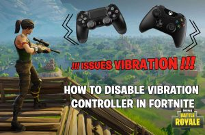 disable-vibration-controller-glitch-fortnite