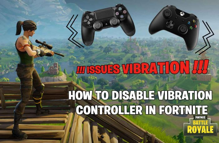 disable-vibration-controller-glitch-fortnite