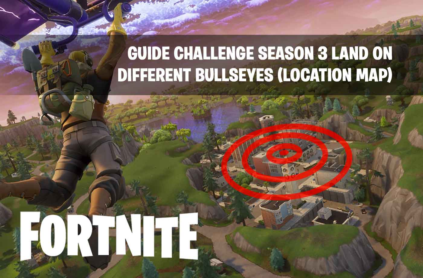 Fortnite challenge season 3 how successful landing on different fortnite challenge season 3 how successful landing on different bullseyes locations map gumiabroncs Images