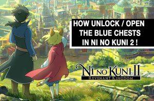 guide-ni-no-kuni-2-unlock-the-blue-treasure-chests