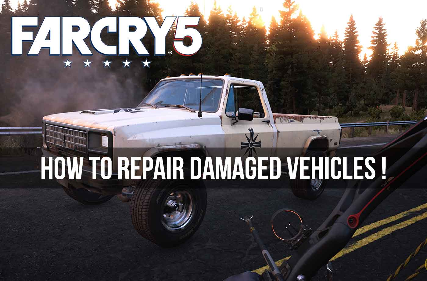 How To Repair Vehicles With The Torch And Skill Perk Auto In Far Cry 5