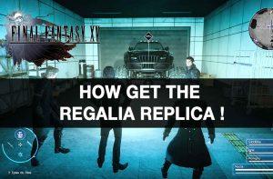 how-to-get-the-regalia-replica-final-fantasy-15