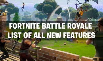 list-all-new-features-fortnite-battle-royale