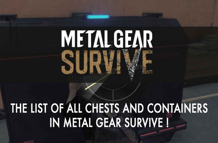list-location-containers-metal-gear-survive