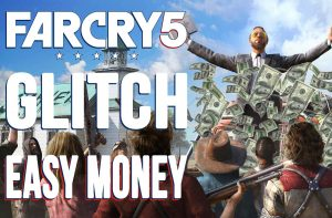 best-glitch-easy-money-and-unlimited-far-cry-5