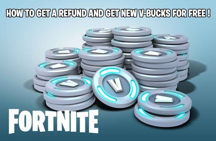 fortnite-how-get-free-vbuck-guide-refund