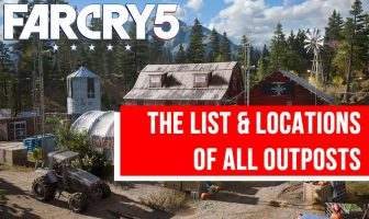 guide-list-and-locations-of-all-outposts-in-far-cry-5