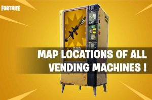 guide-vending-machines-fortnite-battle-royale