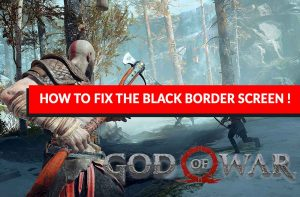 help-for-fix-black-border-screen-in-god-of-war-ps4
