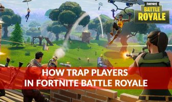 tips-trap-players-in-fortnite-battle-royale
