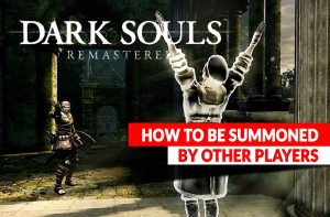 dark-souls-remastered-guide-summoning-players