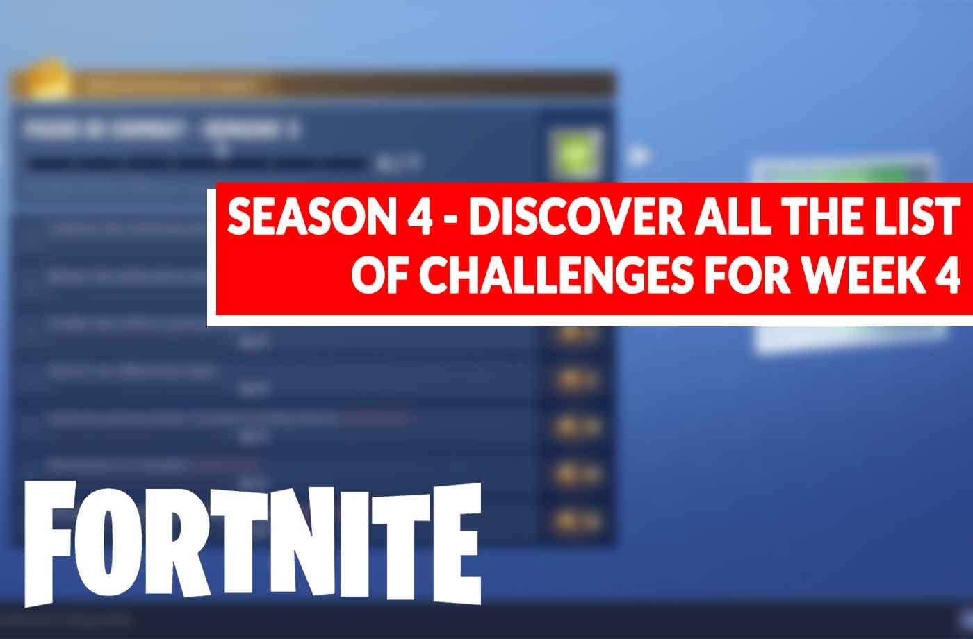 Fortnite Season 4 What Is The List Of Challenges Of The Week 4