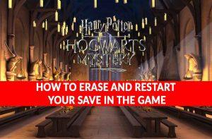 harry-potter-hogwarts-mystery-reset-and-restart-save-game