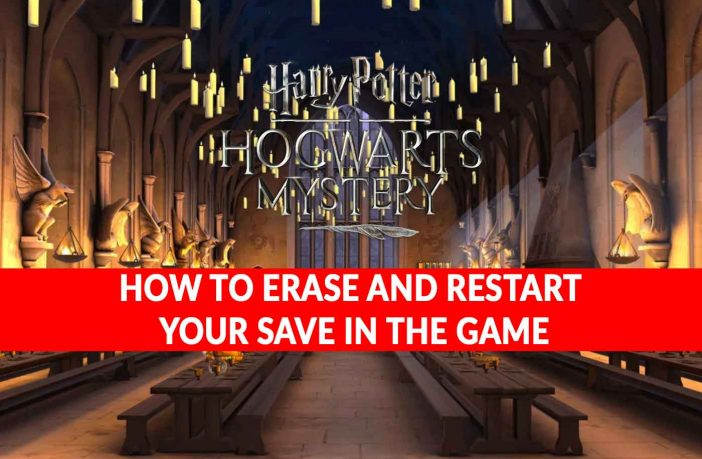 harry-potter-hogwarts-mystery-reset-and-restart-save-game