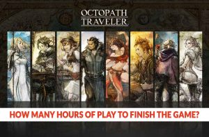 how-many-hours-for-beat-octopath-traveler