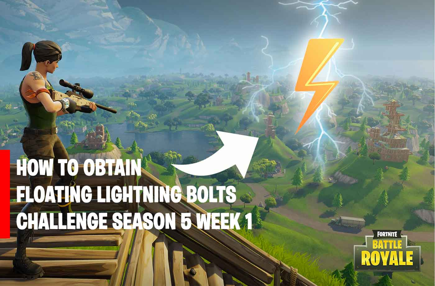 Challenge Fortnite How To Obtain Floating Lightning Bolts Season 5