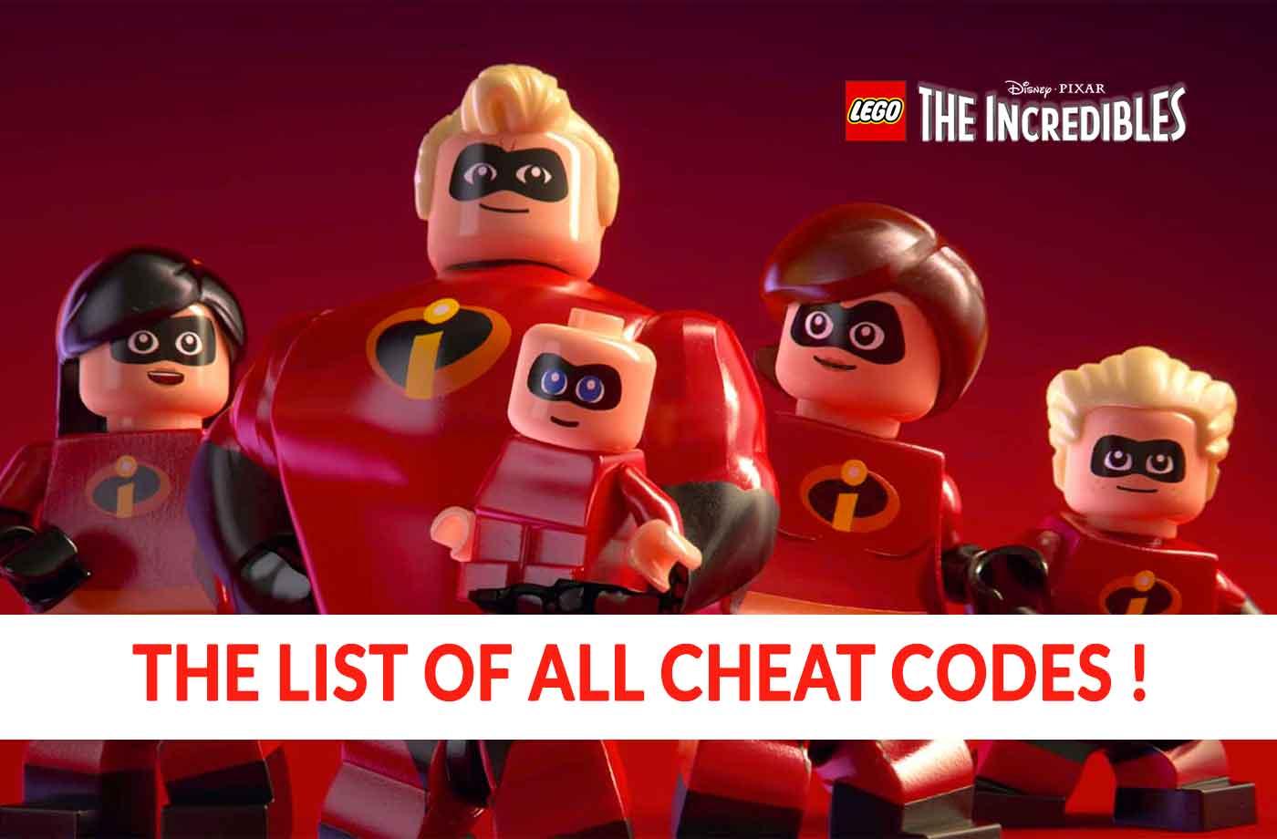 Lego the Incredibles cheat codes list (cheats codes) | kill-the-game