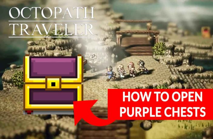 octopath-traveler-how-to-open-purple-chests