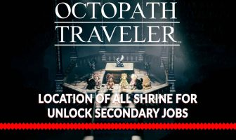 shrine-jobs-secondary-guide-locations-octopath-traveler
