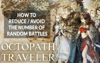 wiki-octopath-traveler-avoid-reduce-fight-random