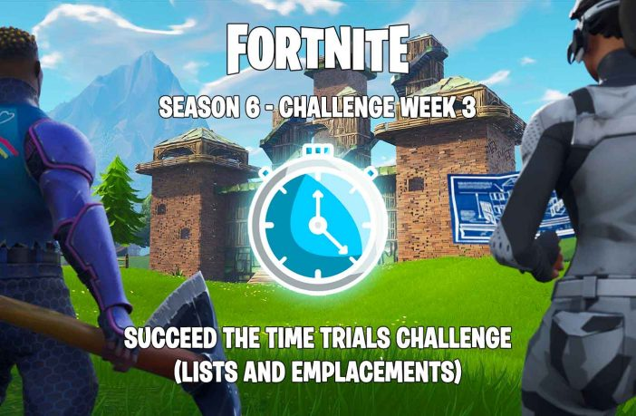 fortnite-challenge-guide-time-trials-season-6