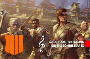 how-to-activate-music-song-zombies-nine-IX-black-ops-4