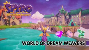Spyro-Reignited-Trilogy-dream-weavers-world-complete-guide