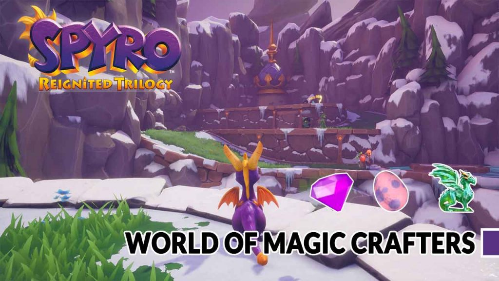 Spyro-Reignited-Trilogy-magic-crafters-world-complete-guide
