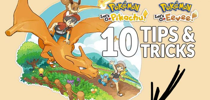 Guide Pokemon Let's Go Pikachu and Eevee tips and tricks to become a Pokemon master !