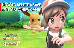 pokemon-lets-go-pikachu-eevee-how-delete-save