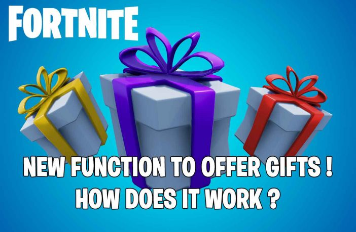 Fortnite-new-function-offer-gifts