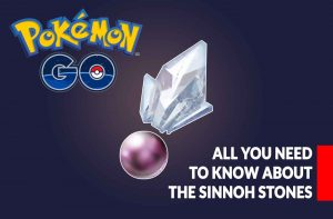 guide-sinnoh-stone-all-you-need-to-know