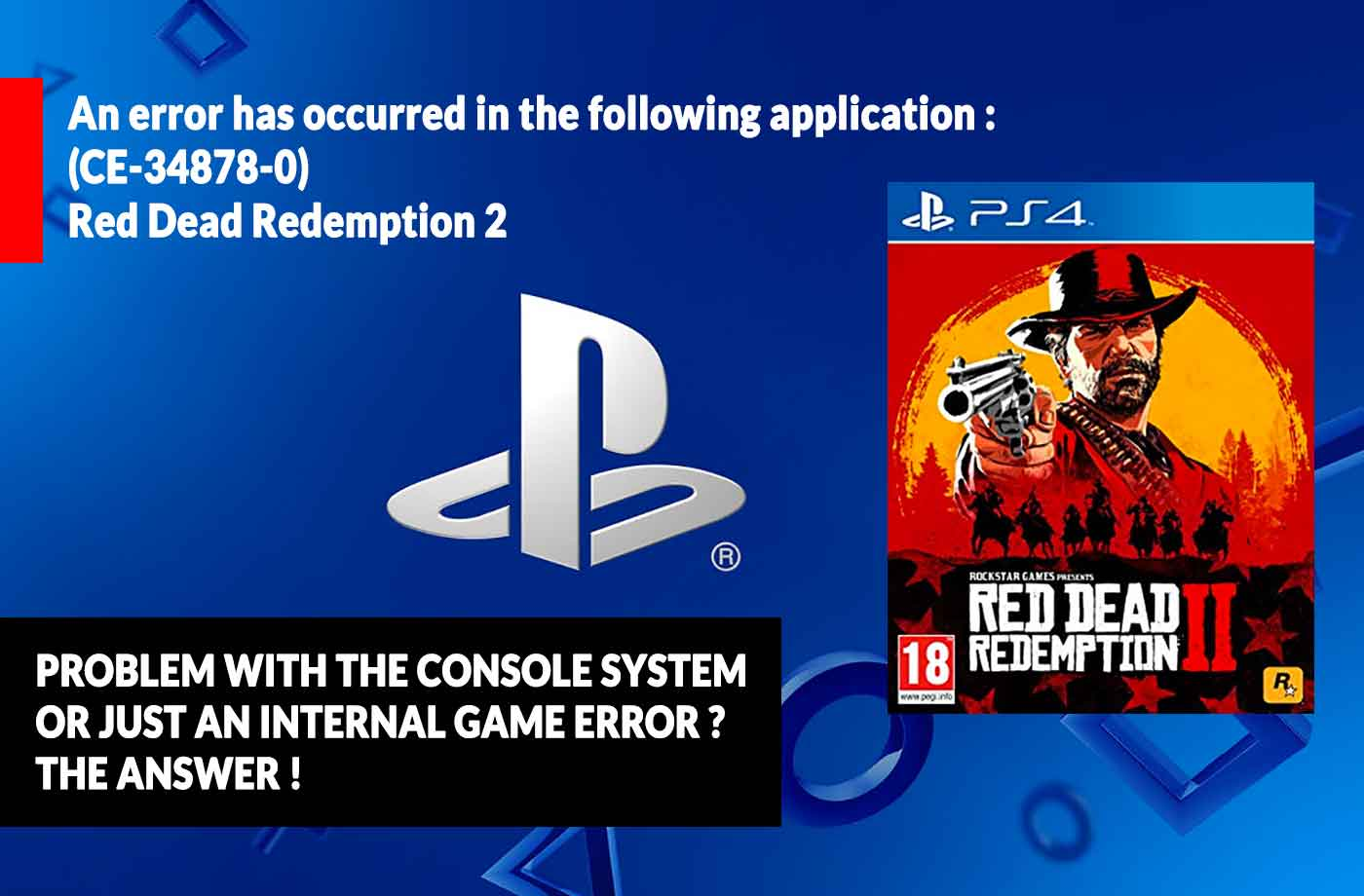 Red Dead Redemption 2 error CE-34878-0 on Red Dead Online