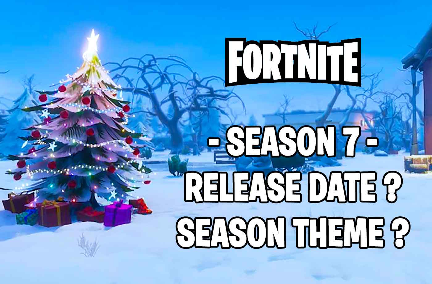 When Does Fortnites Season 7 Start Release Date Season Theme