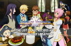 tales-of-vesperia-definitive-edition-complete-list-of-recipes-and-wonder-chef