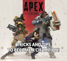 Guide Apex Legends tips and tricks to become the champion of the game !