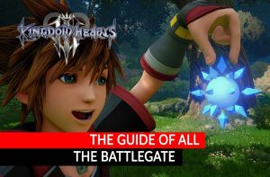 kingdom-hearts-3-complete-guide-for-the-battlegates