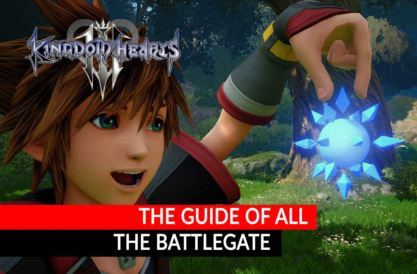 Guide Kingdom Hearts 3 List And Locations Of All Battlegate With Secret Reports Kill The Game