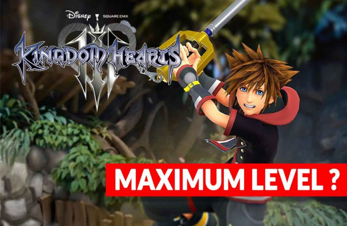 kingdom-hearts-3-what-maximum-level
