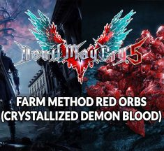 Guide Devil May Cry 5 how to easily and quickly get red orbs (crystallized demon blood)