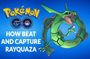 how-beat-and-capture-rayquaza-pokemon-go