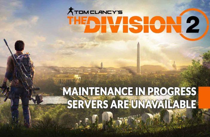 maintenance-progress-the-division-2