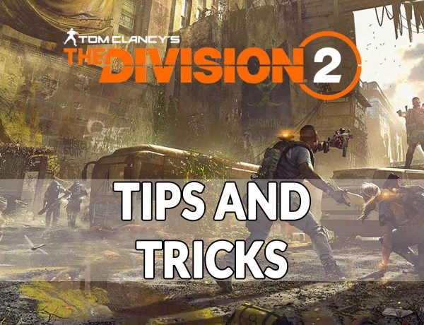 Guide The Division 2 tips and tricks to become a true Division agent