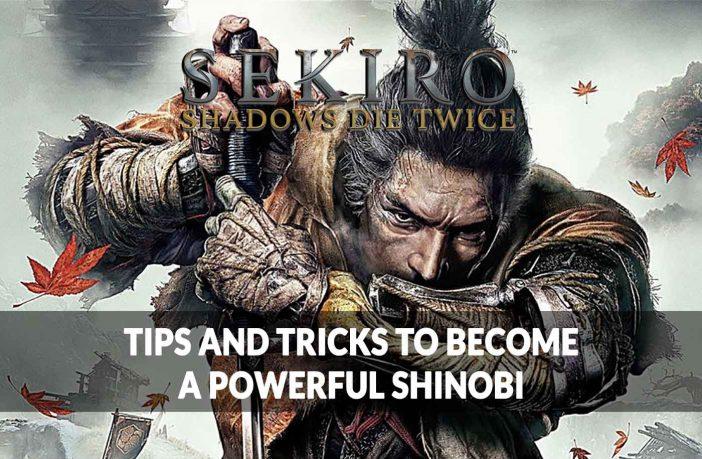 sekiro-shadows-die-twice-best-tips-and-tricks