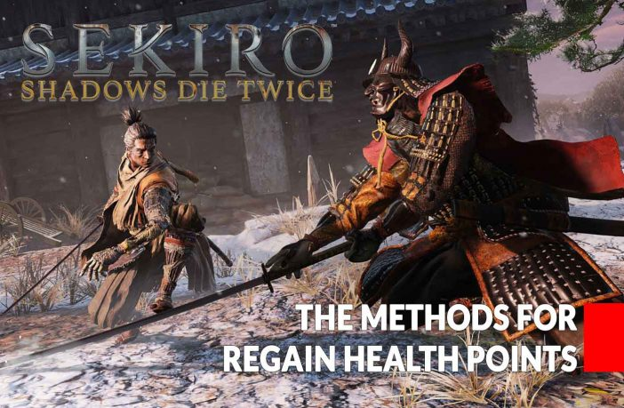 sekiro-shadows-die-twice-how-to-heal-all-methods-for-regain-life-points