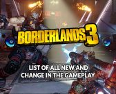 Wiki Borderlands 3 list of all new and change in the gameplay